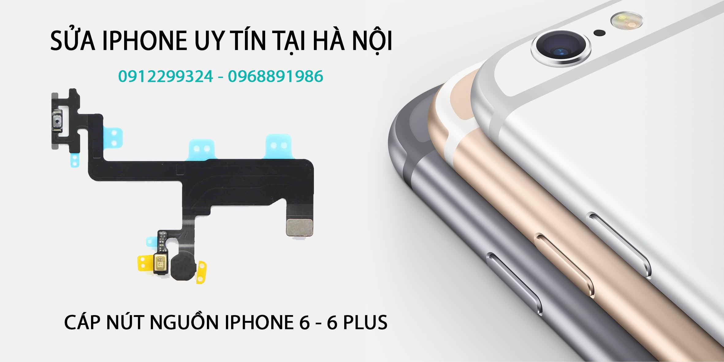 SỬA NÚT NGUỒN IPHONE 6 Ở HÀ NỘI | Sửa nút nguồn iphone 6 tại Hà Nội