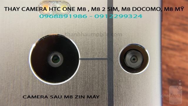 Thay camera trước sau HTC ONE M8,M8 2 sim,M8 Docomo,M8 Mỹ ở Hà Nội