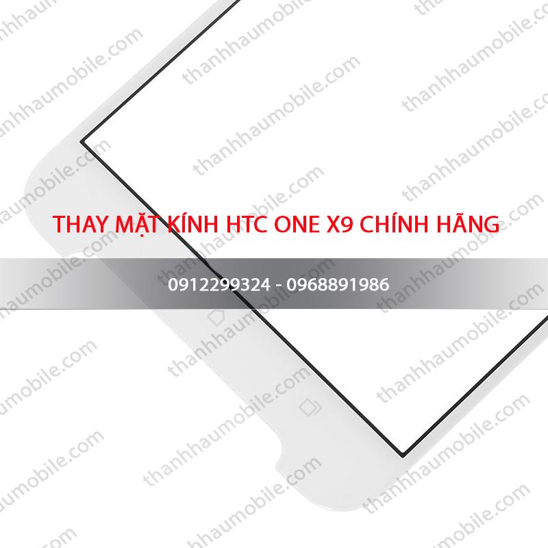 Thay mặt kính Htc One X9 giá rẻ - thay trực tiếp - lấy ngay tại Hà Nội