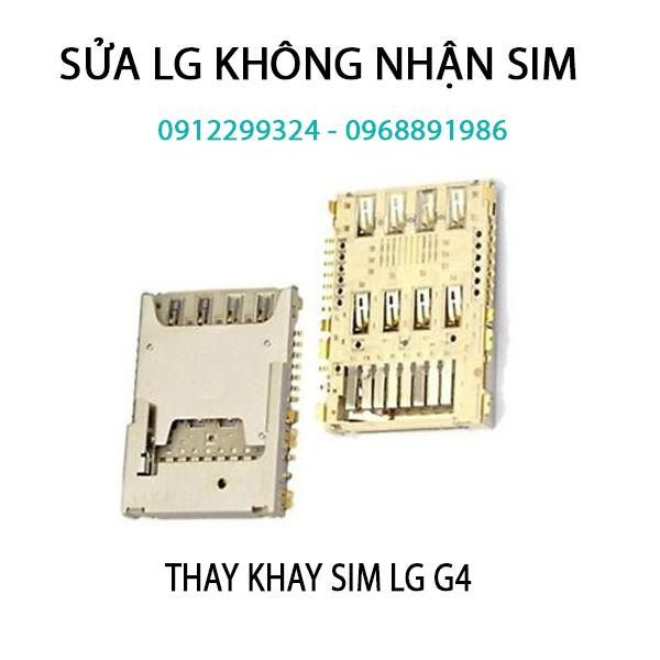 Sửa LG G5,G4,G3,G2 Không nhận sim | thay ổ sim LG G5, G4, G3, G2