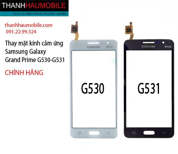 Thay mặt kính Samsung G530 - G531 chính hãng lấy ngay ở Hà Nội