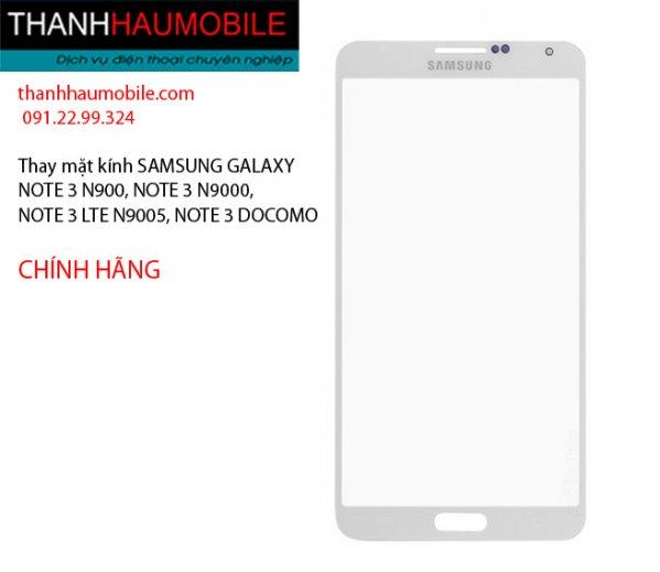 THAY MẶT KÍNH NOTE 3 N9000 N900 LTE DOCOMO AU Ở CẦU GIẤY - 0912299324