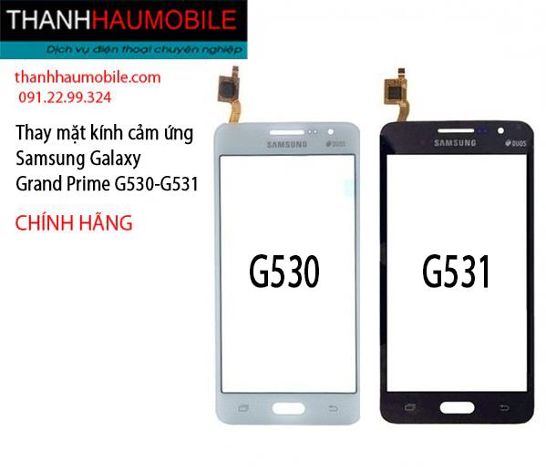HN - Thay mặt kính cảm ứng SamSung Galaxy Grand Prime G530 - G531