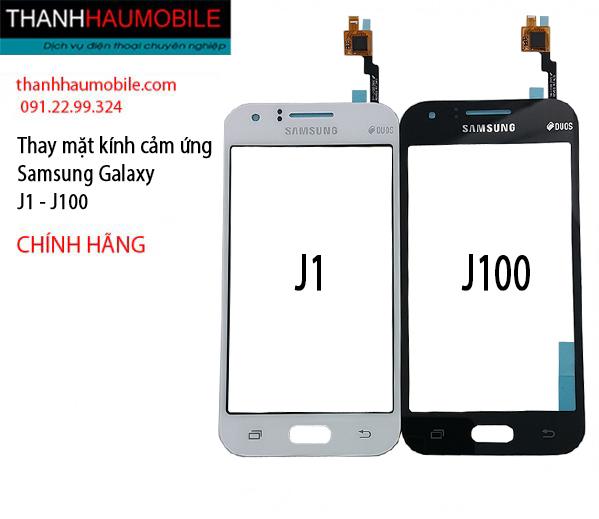 Thay mặt kính Samsung Galaxy J1 - j100 chính hãng, giá rẻ ở Hà Nội