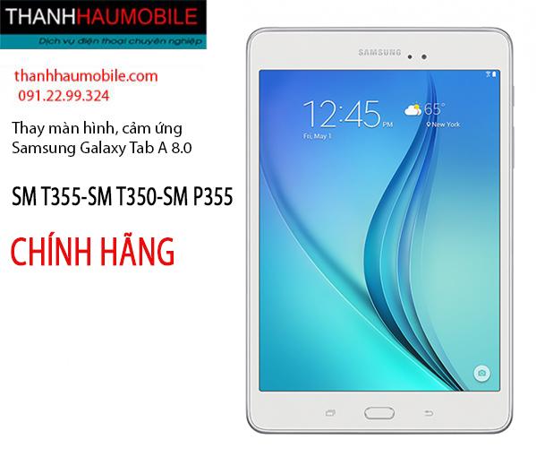 Thay màn hình LCD Samsung Tab A 8.0 T355, T350, P355 chính hãng giá rẻ