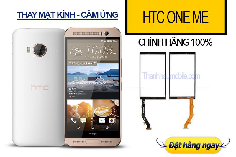 THAY MẶT KÍNH - CẢM ỨNG HTC ONE ME GIÁ RẺ Ở HÀ NỘI - Thanhhaumobile