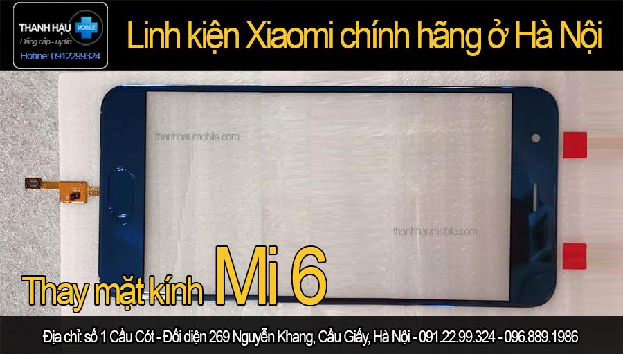 Ép kính Xiaomi Mi 6 giá rẻ | Ép kính Xiaomi Mi 6 tại Cầu Giấy Hà Nội