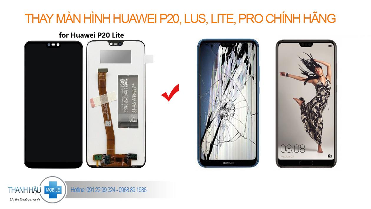 Thay màn hình huawei P2 | màn hình huawei p20 lite, pro, plus giá rẻ