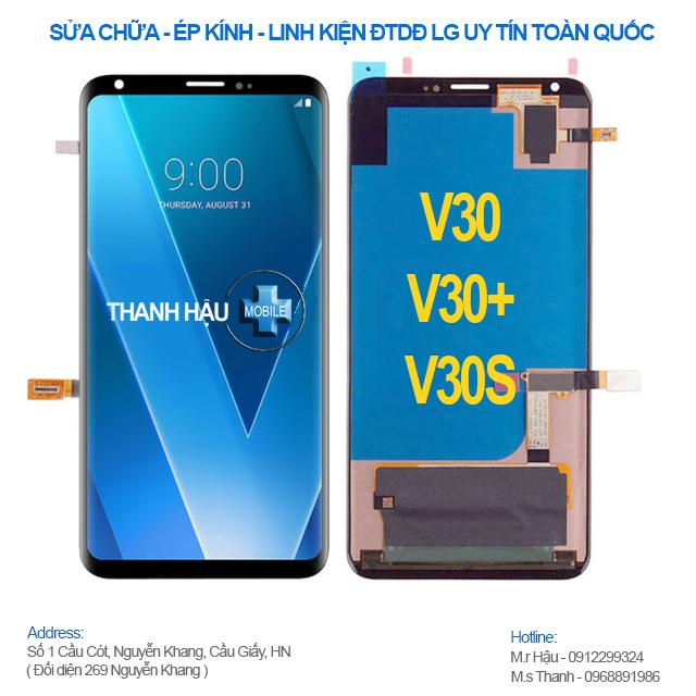 Thay màn hình LG V30, V30 PLUS, V30 Thinq chính hãng - Thanhhaumobile